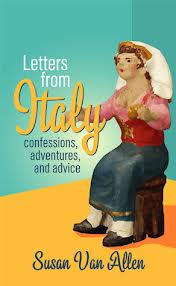"Just one of Susan Van Allen's books, ""Letters from Italy."""